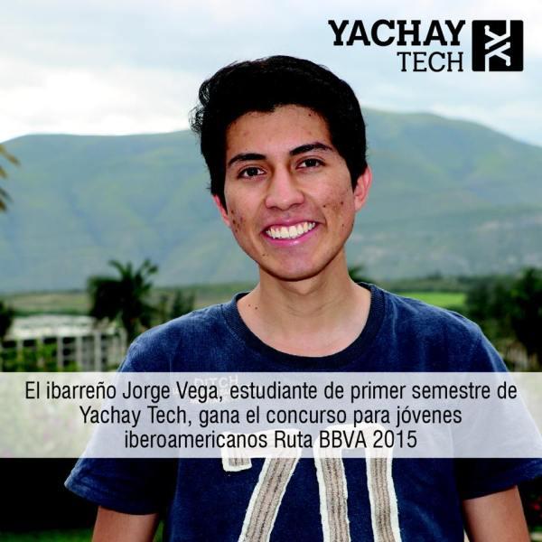 Urcuquí.- Jorge Vega, estudiante de primer semestre de Yachay Tech, es el único ganador en Ecuador de la expedición Ruta BBVA 2015 | Foto: Yachay Tech